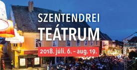 Magyarországi ősbemutatók a Szentendrei Teátrum műsor