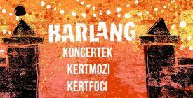 Barlangkert: filmvetítések, foci VB, koncertek!