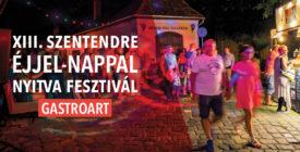 GastroArt - Szentendre Éjjel-Nappal Nyitva fesztivál