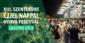 Gasztro utca - Szentendre Éjjel-Nappal Nyitva fesztivál