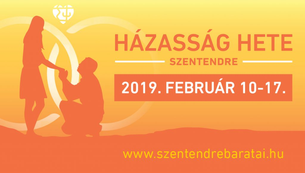 d2bce6dfb5 A hagyományokhoz híven a Szentendre Barátai Egyesület 2019. február 10-17.  között idén is megrendezi a Házasság Hetét Szentendrén, összefogásban az  egyházi ...