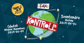 Kontroll csoportos főpróba avagy világkörüli turné nyitó