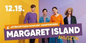 Margaret Island akusztik a sérült gyermekekért Szentendrén