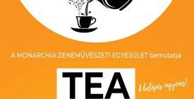 Hétórai Tea - Monarchia zenekar tematikus komolyzenei koncertje
