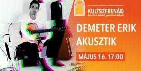 Demeter Erik akusztik // #kultszerenád