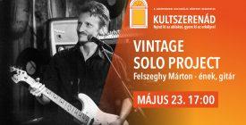 Vintage Solo Project // #kultszerenád