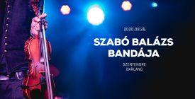 Szabó Balázs Bandája - Szentendre / Barlang