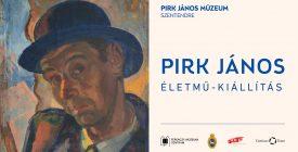 Pirk János életmű-kiállítás a róla elnevezett múzeumban