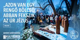 """""""Azon van egy rengő bölcső…"""" / Advent Szentendrén 2020"""