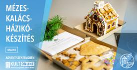 Mézeskalácsház-készítés / Advent Szentendrén
