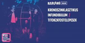 Kronoszinklasztikus Infundibulum / titokzatostelepesek online koncert