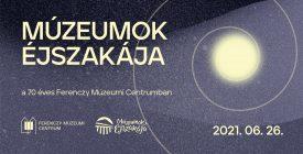 Múzeumok éjszakája  a 70 éves Ferenczy Múzeumi Centrumban