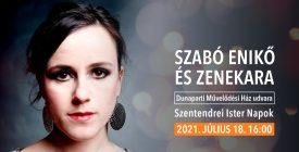 Szabó Enikő és zenekara // Szentendrei Ister Napok 2021